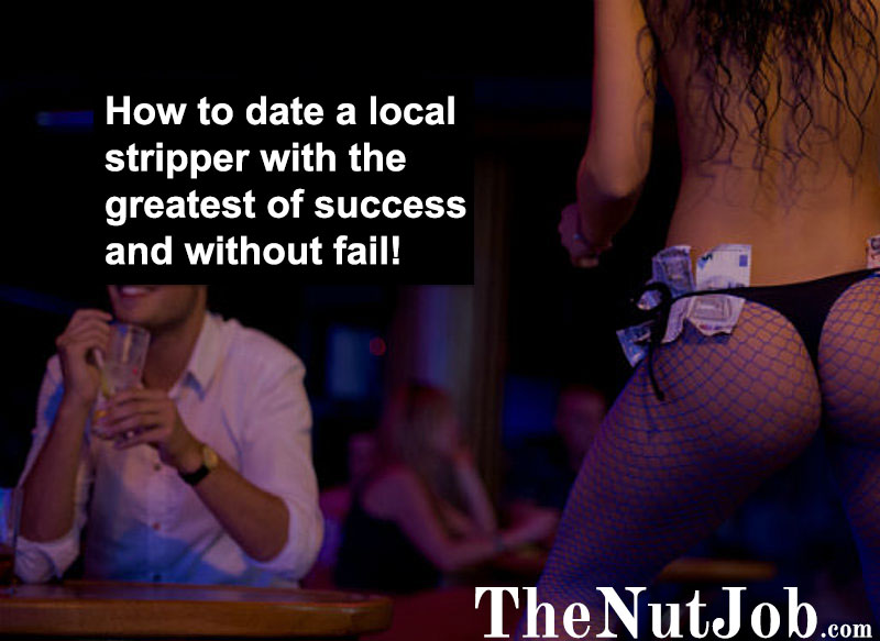 tips for dating a stripper